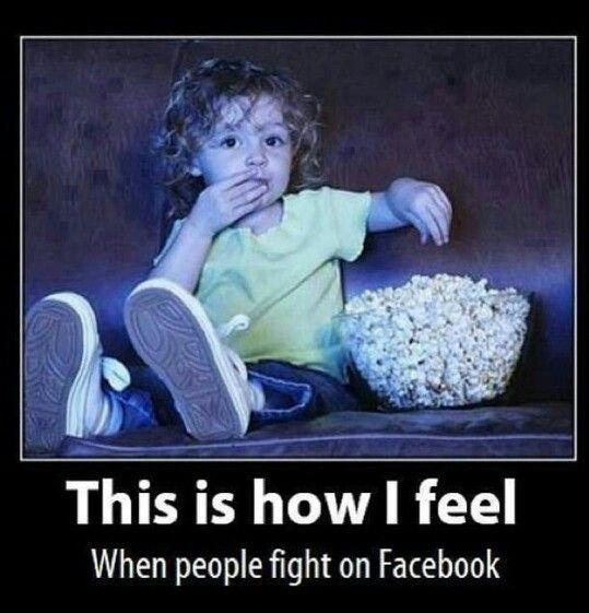 This is how I feel when people fight on Facebook Picture Quote #1