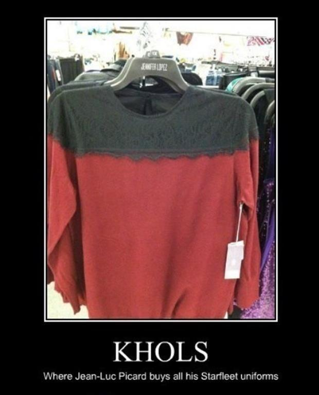 Khols. Where Jean-Luc Picard buys all his Starfleet uniforms Picture Quote #1