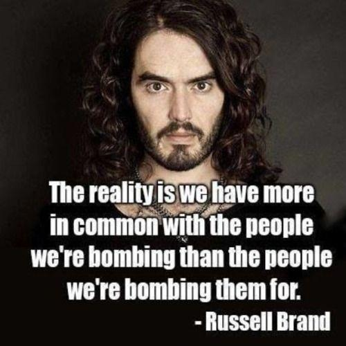 The reality is we have more in common with the people we're bombing than the people we're bombing them for Picture Quote #1