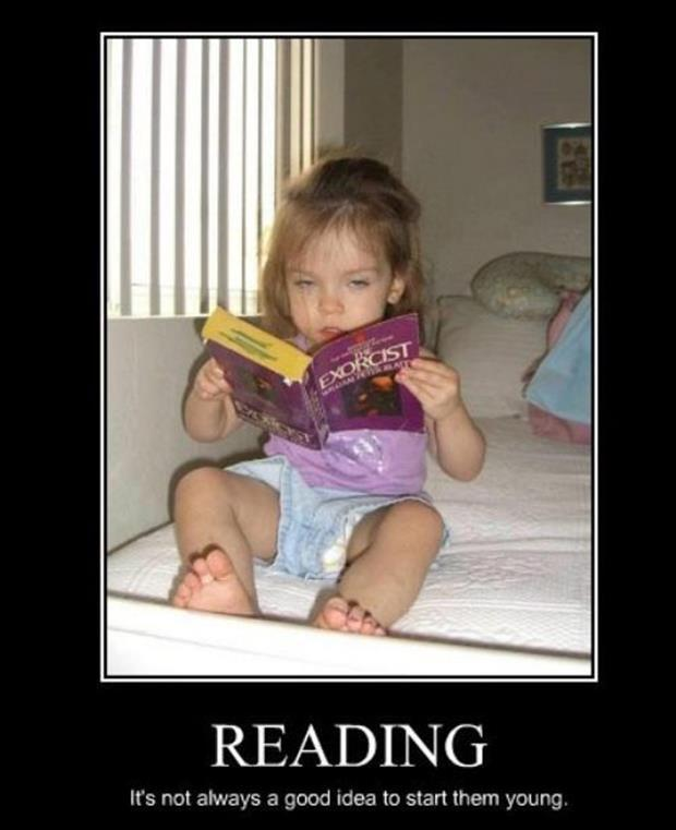 Reading. It's not always a good idea to start them young Picture Quote #1