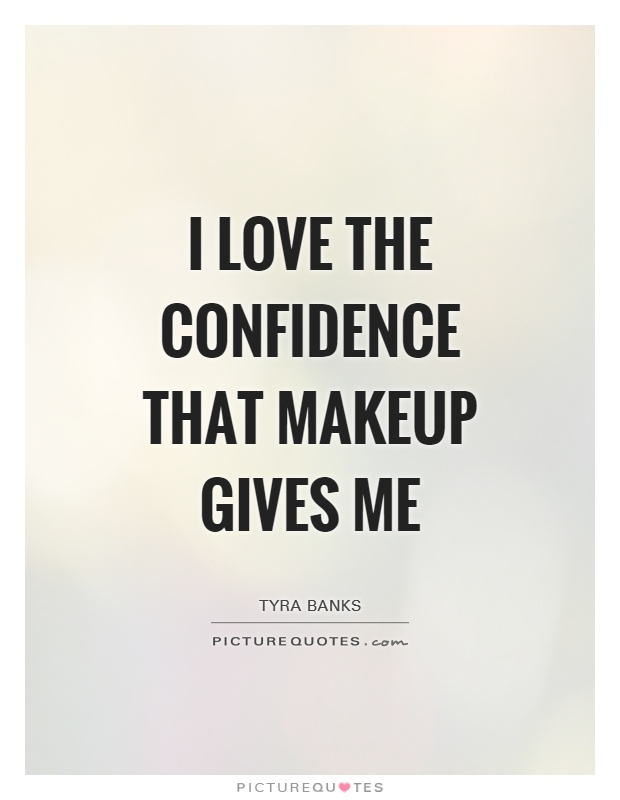 I Love Quotes And Sayings : Makeup Quotes Makeup Sayings Makeup Picture Quotes - Page 4