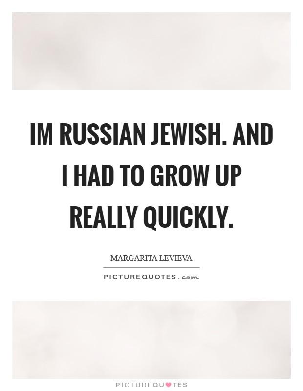 Margarita Levieva Quotes & Sayings (2 Quotations)