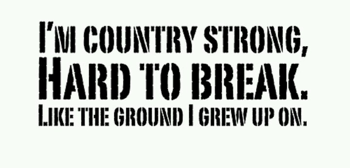 Country Strong Quote 4 Picture Quote #1