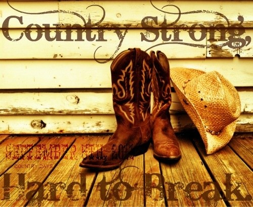 Country Strong Quote 5 Picture Quote #1