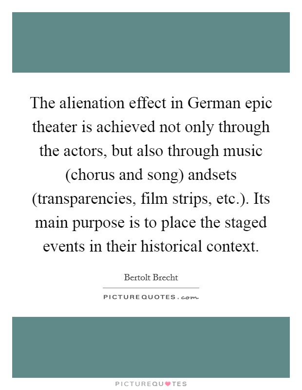 bertolt brecht alienation effect essay