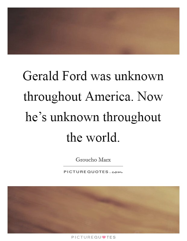 Gerald Ford Quotes Amp Sayings 33 Quotations