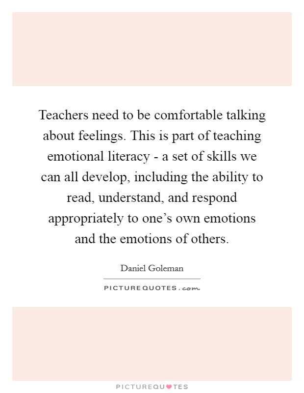 Teacher We Must Teach Emotional >> Teachers Need To Be Comfortable Talking About Feelings This Is