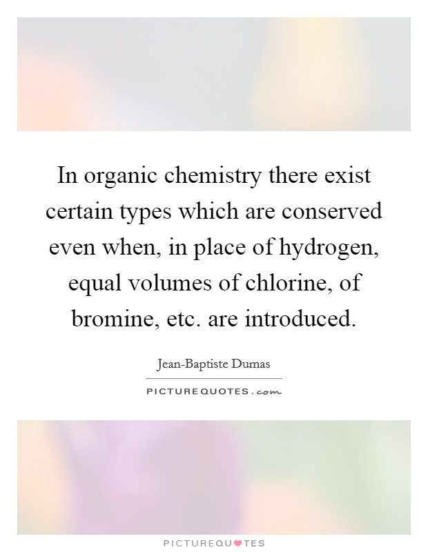 Organic Chemistry Quotes & Sayings | Organic Chemistry ...