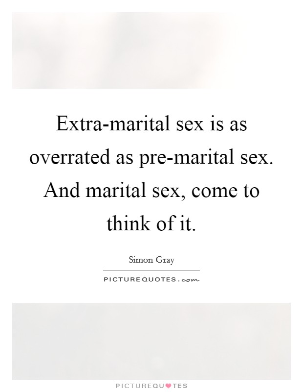 Seems me, Is sex over rated will