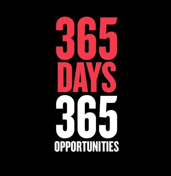 365 days. 365 opportunities Picture Quote #1