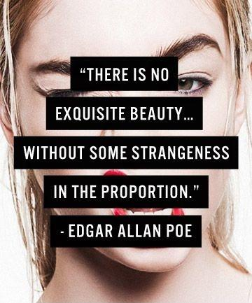There is no exquisite beauty... without some strangeness in the proportion Picture Quote #1