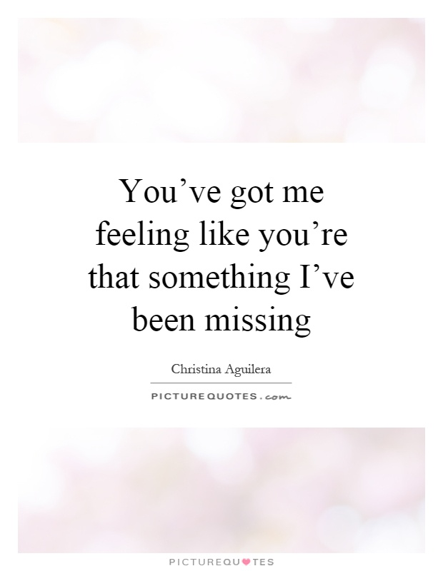 i ve been missing you song