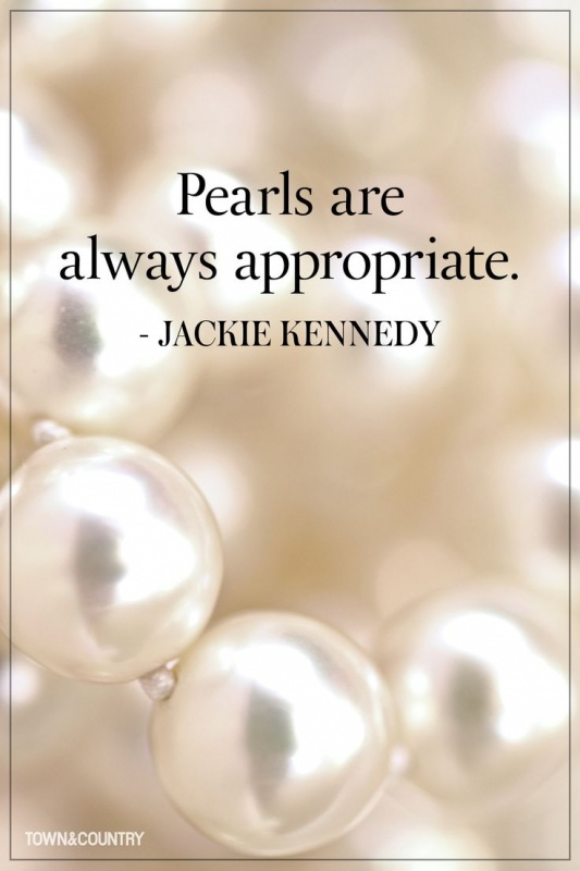 Pearls are always appropriate Picture Quote #1