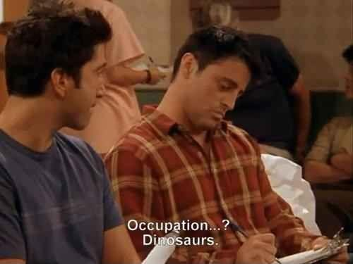 Occupation...? Dinosaurs Picture Quote #1
