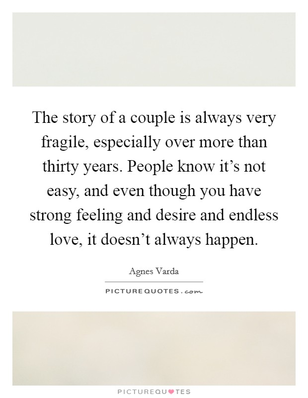 Couple quotes couple sayings couple picture quotes page 33 the story of a couple is always very fragile especially over more than thirty years publicscrutiny Choice Image