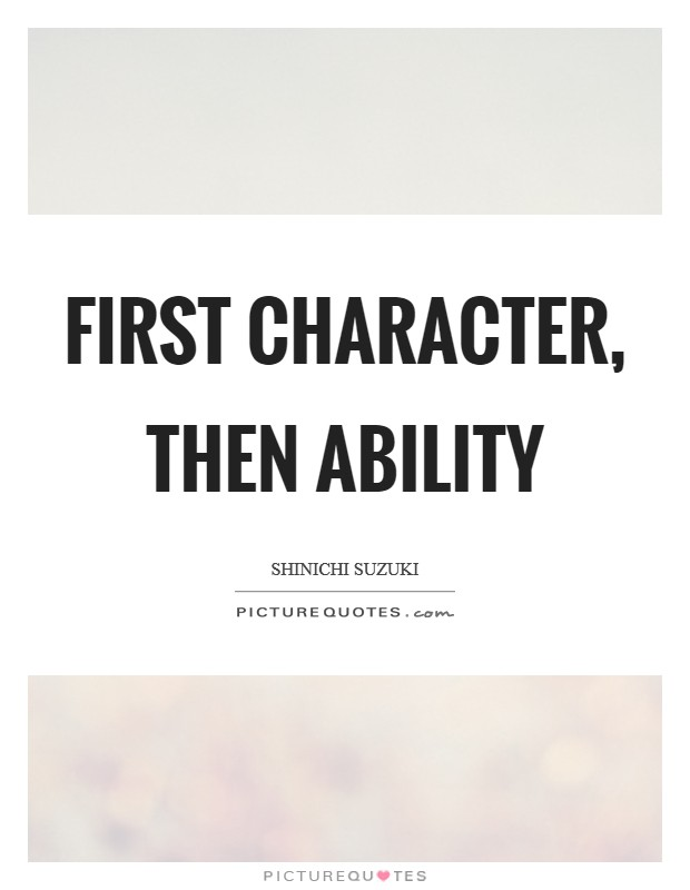 First character, then ability Picture Quote #1