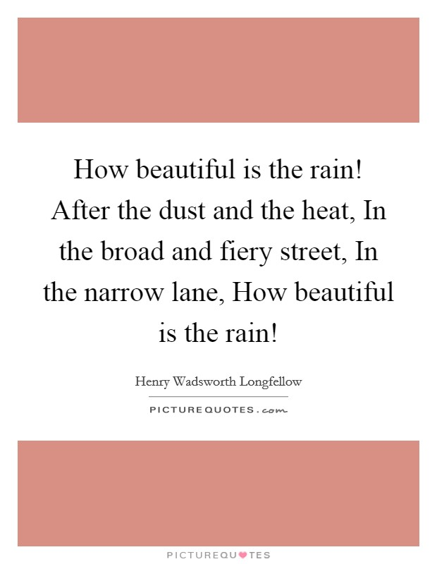 how beautiful is the rain essay