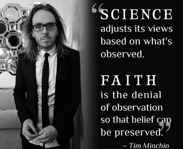 Science adjusts its views based on what's observed. Faith is the denial of observation so that belief can be preserved Picture Quote #1