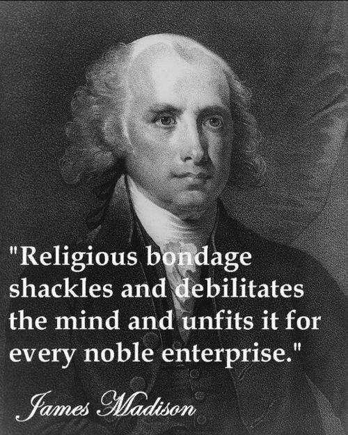 Religious bondage shackles and debilitates the mind and unfits it for every noble enterprise Picture Quote #1