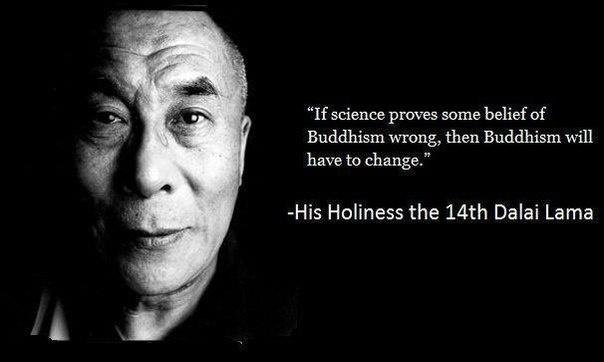 If science proves some belief of Buddhism wrong, then Buddhism will have to change Picture Quote #1