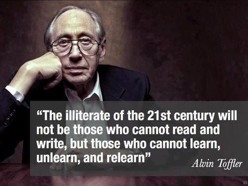 The illiterate of the 21st century will not be those who cannot read and write, but those who cannot learn, unlearn, and relearn Picture Quote #1