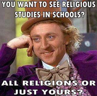 You want to see religious studies in schools? All religions or just yours? Picture Quote #1