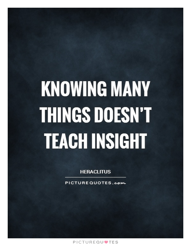 Insight Quotes Insight Sayings Insight Picture Quotes