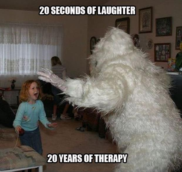 20 seconds of laughter. 20 years of therapy Picture Quote #1