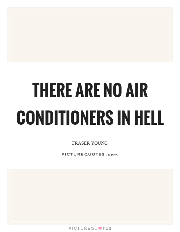 Air Conditioner Quotes Sayings Air Conditioner Picture