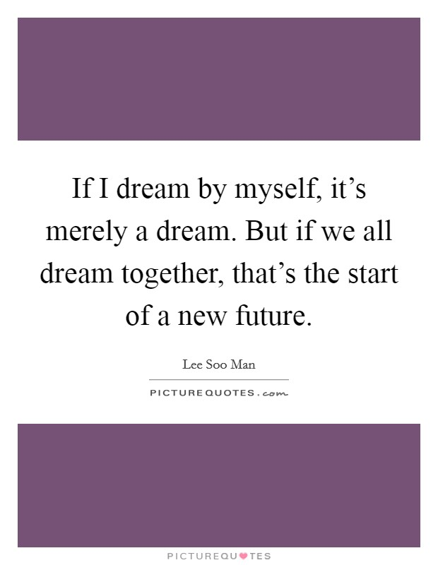 New Life Together Quotes: Future Together Quotes & Sayings