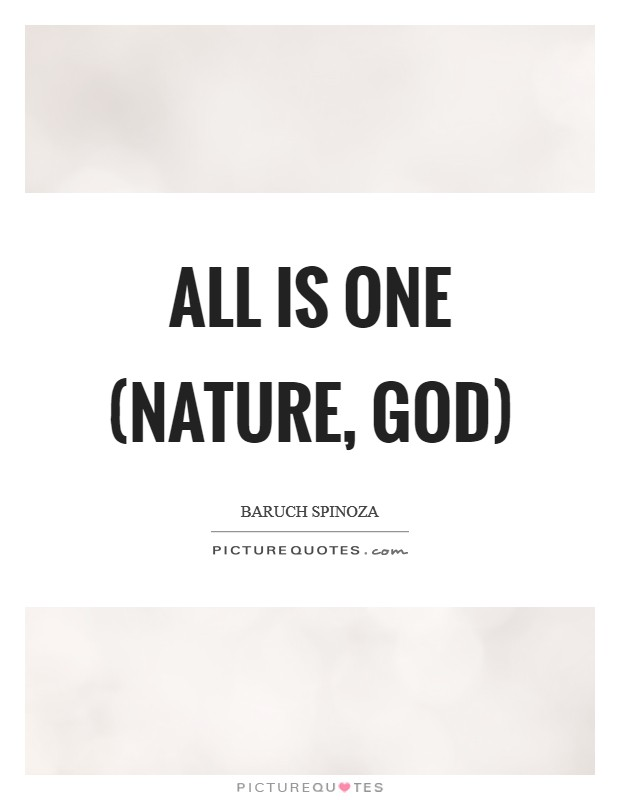 All is One (Nature, God) Picture Quote #1