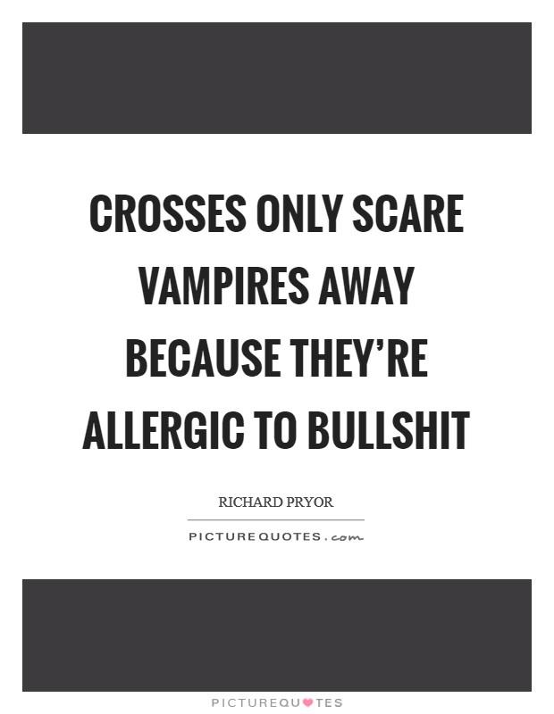 Allergic To Bullshit Quotes & Sayings | Allergic To Bullshit ...