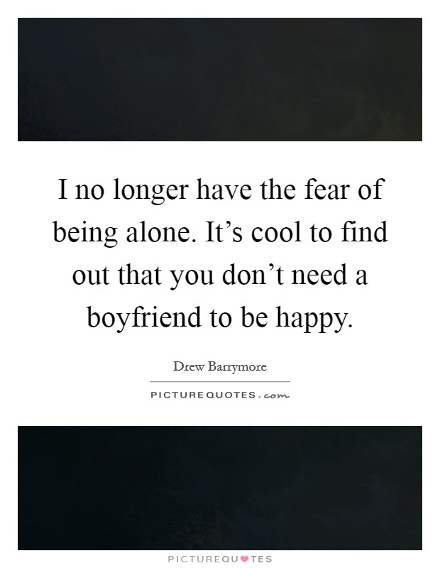 No Boyfriend Quotes Sayings No Boyfriend Picture Quotes