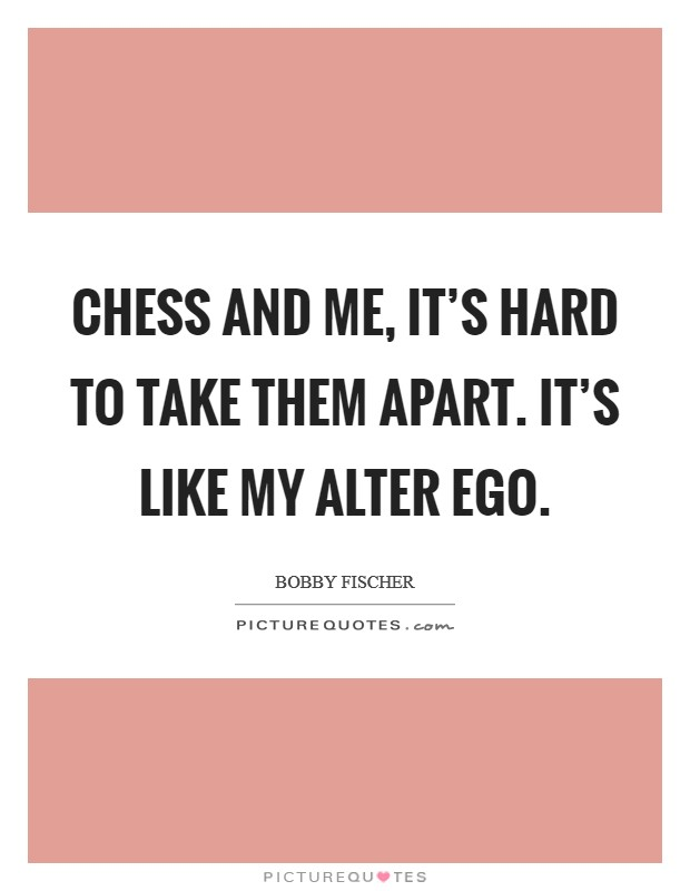 alter ego quotes alter ego sayings alter ego picture quotes