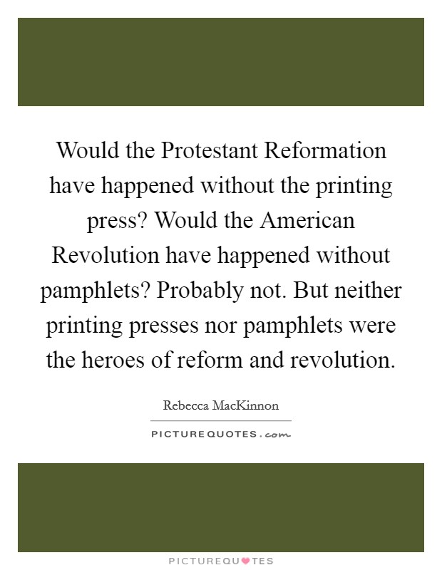 the printing press and the protestant 【most important consequence of the printing press】essay example you can get this essay free or hire a writer get a+ for your essay with studymoose ⭐ a lot of free essay samples here.