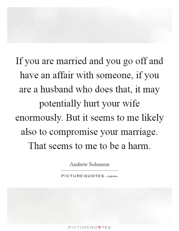 Andrew solomon quotes sayings 56 quotations for Places to run off and get married