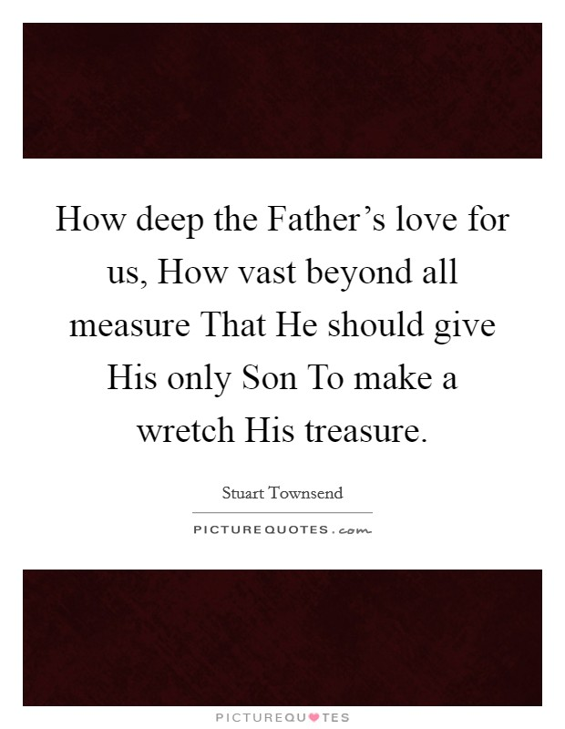 Father Son Love Quotes Sayings Father Son Love Picture Quotes Enchanting A Father Love Quotes To His Son