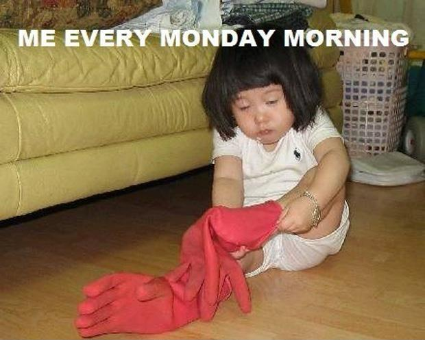 Me every Monday morning Picture Quote #1