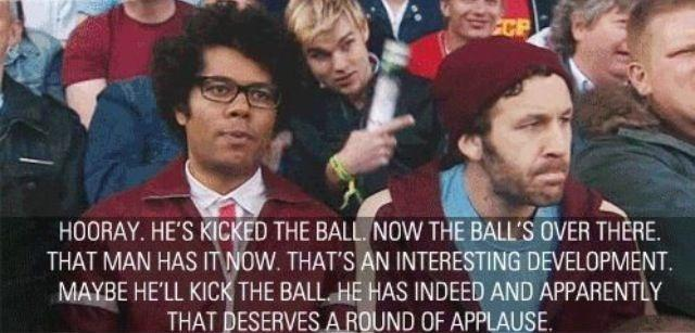 Hooray. He's kicked the ball. Now the ball's over there. That man has it now. That's an interesting development. Maybe he'll kick the ball. He has indeed and apparently that deserves a round of applause Picture Quote #1