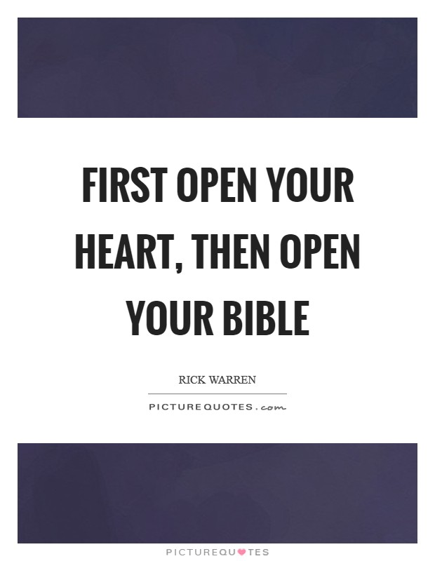 First open your heart, then open your Bible Picture Quote #1