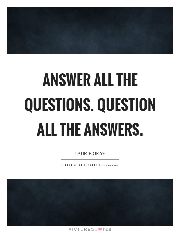 Answer all the questions. Question all the answers Picture Quote #1