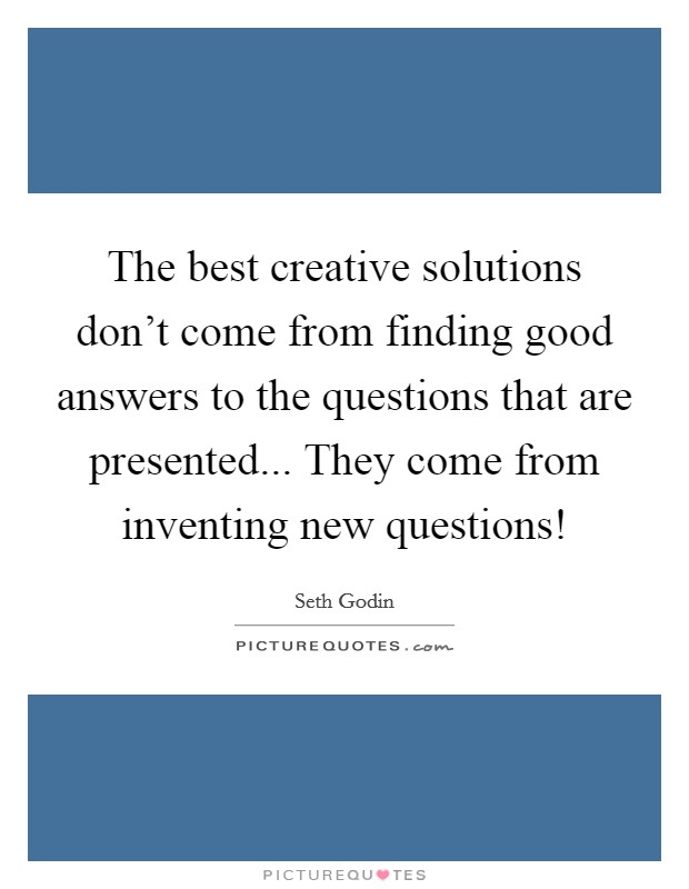 Good Questions Quotes Sayings Good Questions Picture Quotes