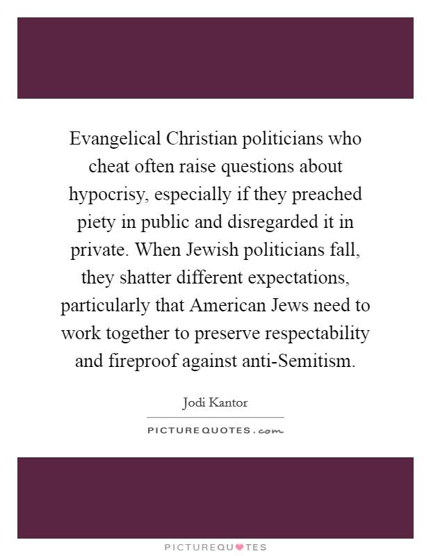 evangelical christian politicians who cheat often raise