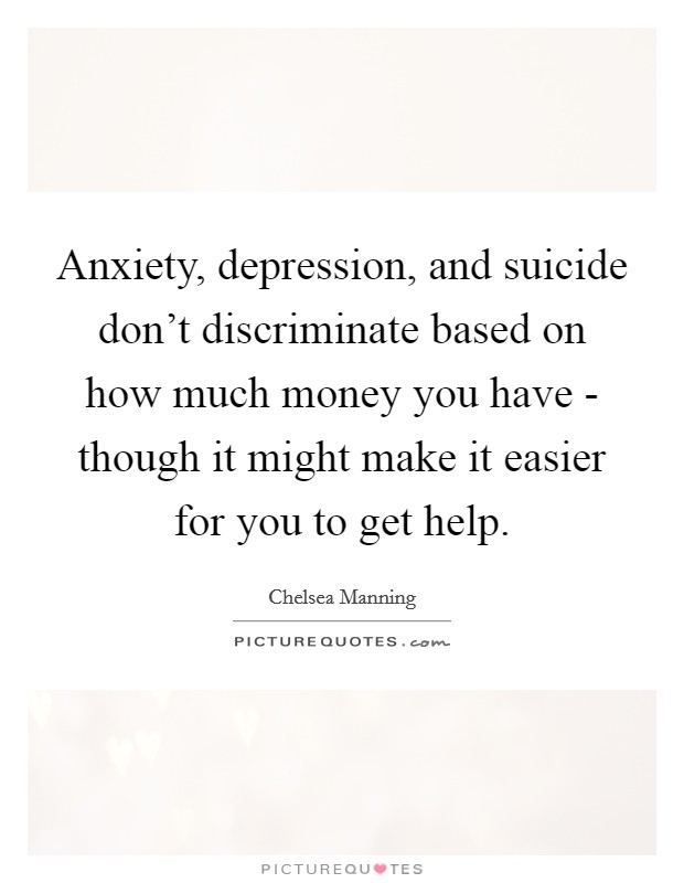 anxiety depression and suicide don t discriminate based on how