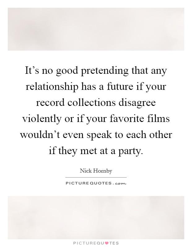 relationship has no future