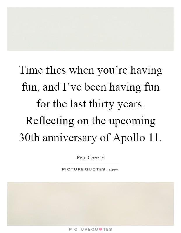 time flies when your having fun