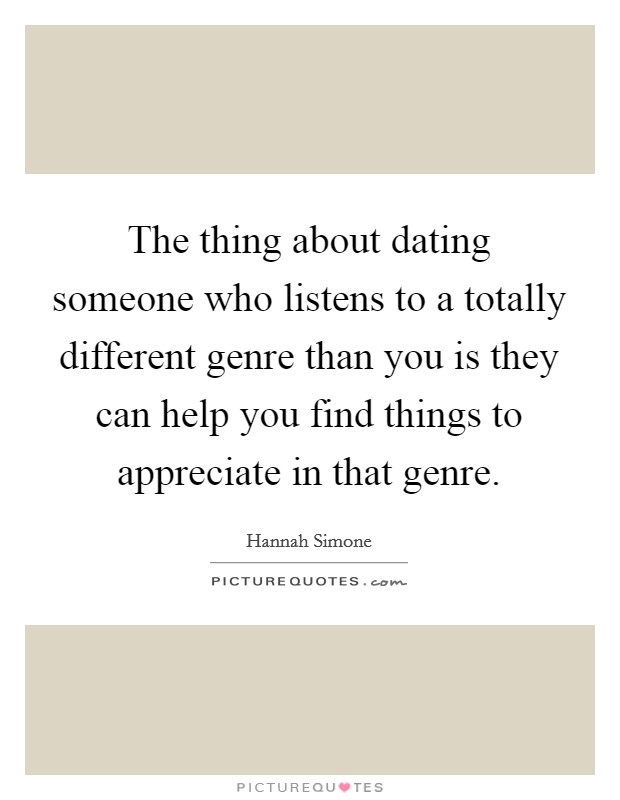 Dating someone different quotes images