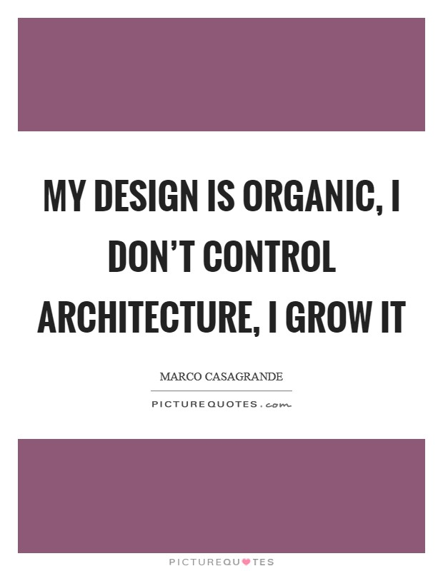 Design And Architecture Quotes Sayings Design And Architecture