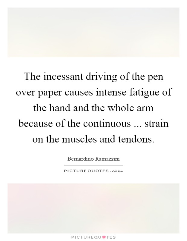 the incessant driving of the pen over paper causes intense picture quotes. Black Bedroom Furniture Sets. Home Design Ideas