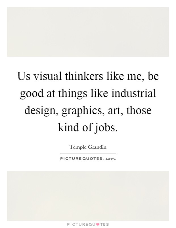 Design and art quotes sayings design and art picture for Good industrial design